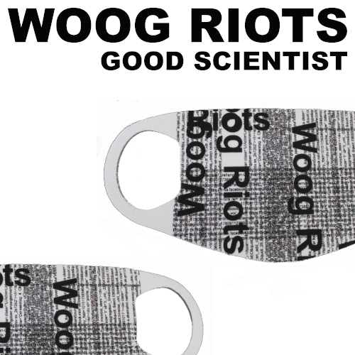 "New Woog Rios ""Good Scientist"""