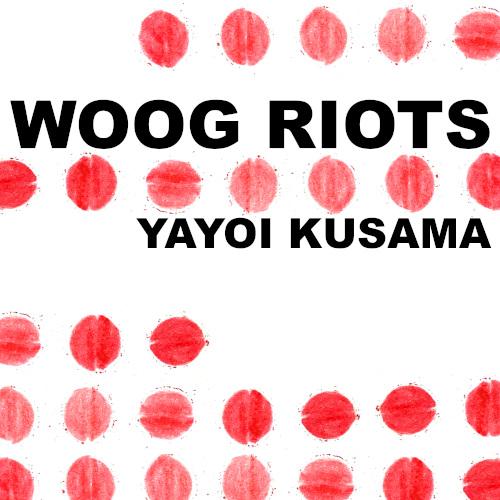 Single cover - Woog Riots - Yayoi Kusama
