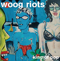 "Cover Woog Riots 7"" King of Pop"