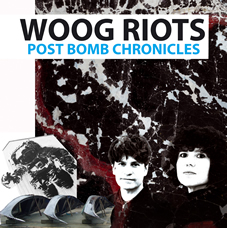 Cover Woog Riots - Post Bomb Chronicles